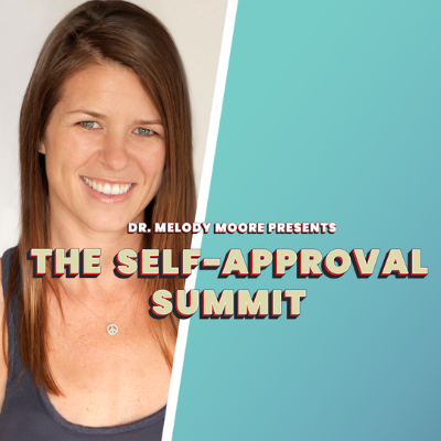 Join me for the Self-Approval Summit!